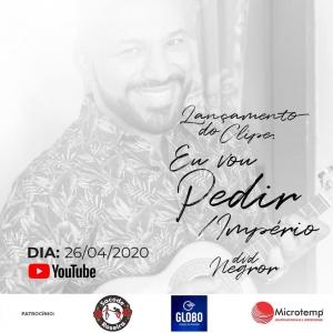 """Lançamento da músicas """"Eu vou pedir/Império"""" do DVD Negror em 26/04/2020."""