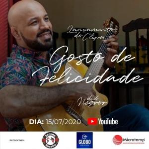 """Lançamento da  música """"Gosto de felicidade"""" DVD Negror em 15/07/2020."""