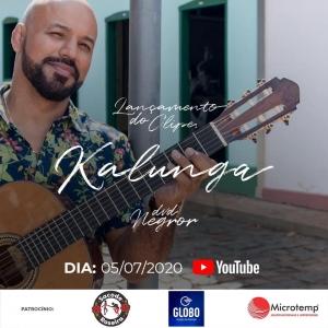 Lançamento do clipe da música Kalunga DVD Negror em  05/07/2020.