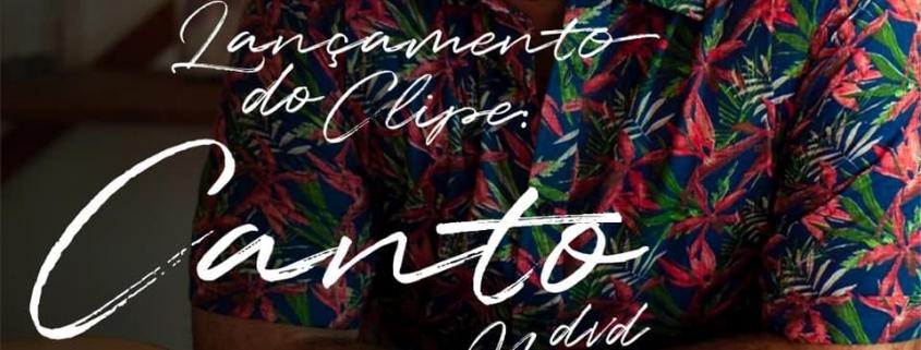 """Lançamento clipe música """"Canto"""""""
